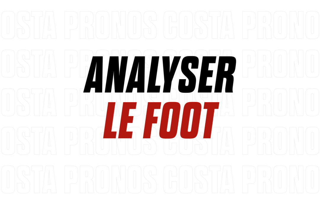 Comment analyser le foot